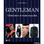 Recenzie carte: GENTLEMAN – Ghidul etern al modei masculine