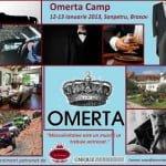 Descoperă-ţi masculinitatea la Omerta Camp 12/13 ianuarie 2013