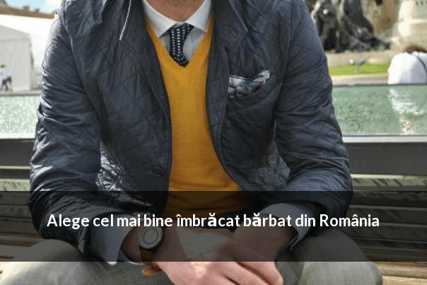 cel mai bine imbracat barbat din Romania