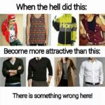 Ce naiba s-a întâmplat cu stilul masculin?
