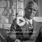 Style Setters 2/4 – Charlie Chaplin (minidocumentar)