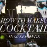 Cum să faci un cocktail în 90 de secunde