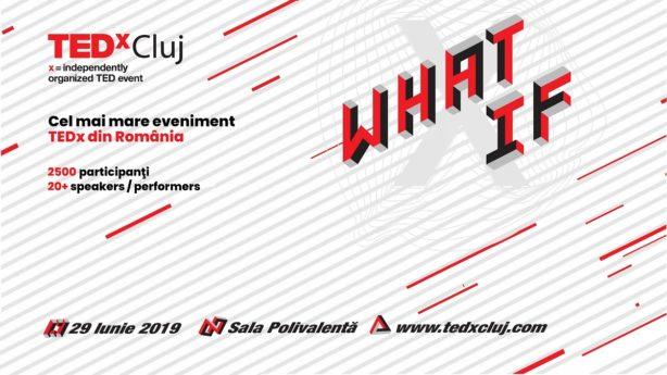 TEDxCluj 2019 WHAT IF